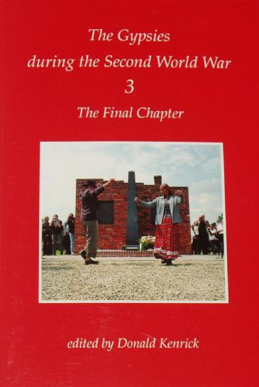 The Final Chapter, The Gypsies during the Second World War, Volume 3
